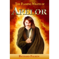 The Flaming Wrath of Árelor